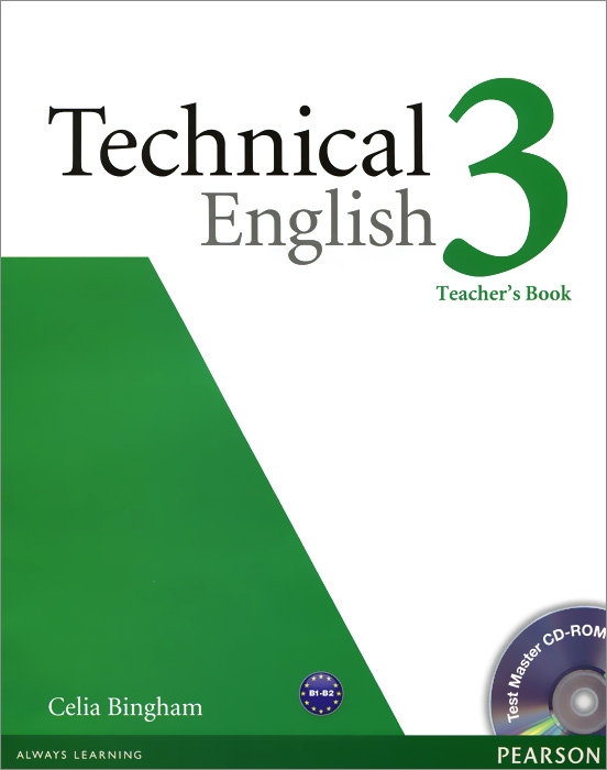 Technical English 3: Teacher's book (+ CD-ROM) david bonamy technical english 4 course book