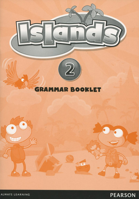 Islands: Level 2: Grammar Booklet super grammar practice book level 3