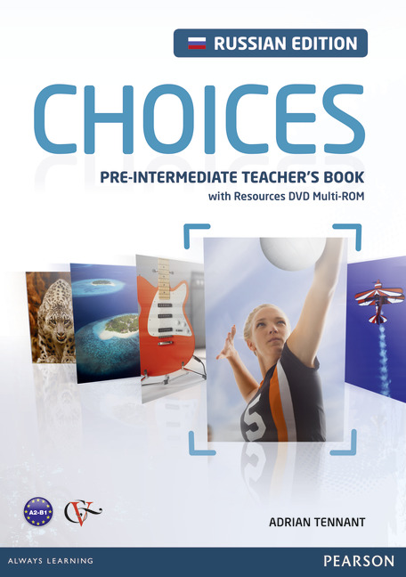 Choices Pre-Intermediate: Teacher's Book (+ DVD-ROM) international express pre intermediate teacher s resource book dvd rom