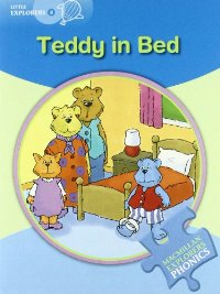 Little Explorers Phonics B: Teddy in Bed teddy in bed