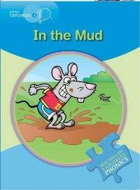 Little Explorers Phonics B: In the Mud