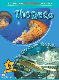 Macmillan Children's Readers Level 6 The Deep/ the City Under the Sea machu picchu through the fence level 6