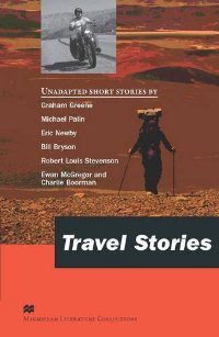 Macmillan Literature Collections Advanced Travel Stories