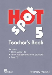 Hot Spot Level 5 Teachers Book & Test CD Pack includes Class Audio CD vale 3 teachers book