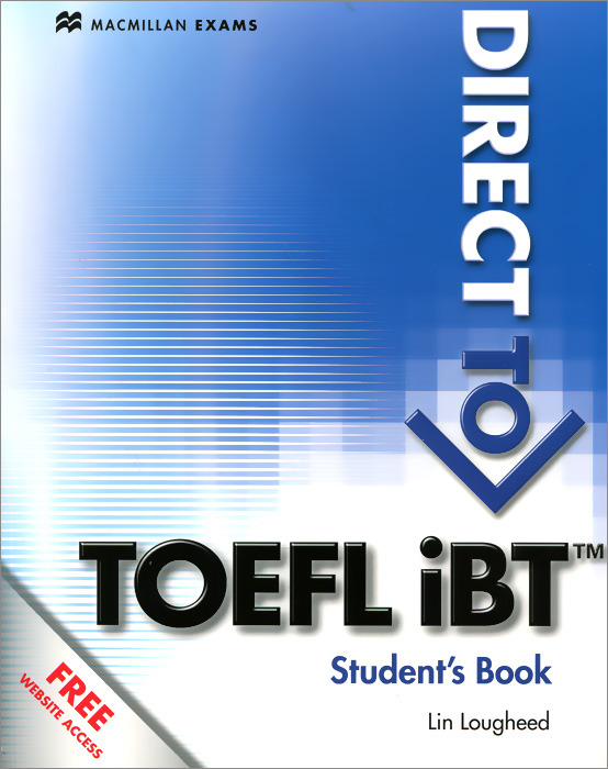 Direct to TOEFL iBT: Student's Book cambridge preparation for the toefl test student cd rom