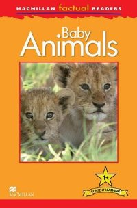 Macmillan Factual Readers: Level 1+: Baby Animals thea feldman macmillan factual readers level 1 baby animals