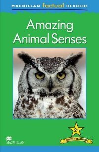 Macmillan Factual Readers: Level 2+: Animal Senses thea feldman macmillan factual readers level 1 baby animals