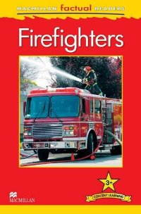 Macmillan Factual Readers: Level 3+: Firefighters macmillan factual readers level 3 cars
