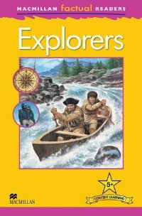 Macmillan Factual Readers: Level 5+: Explorers aladdin explorers level 5