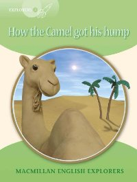 цена на Explorers 3 How the Camel Got His Hump