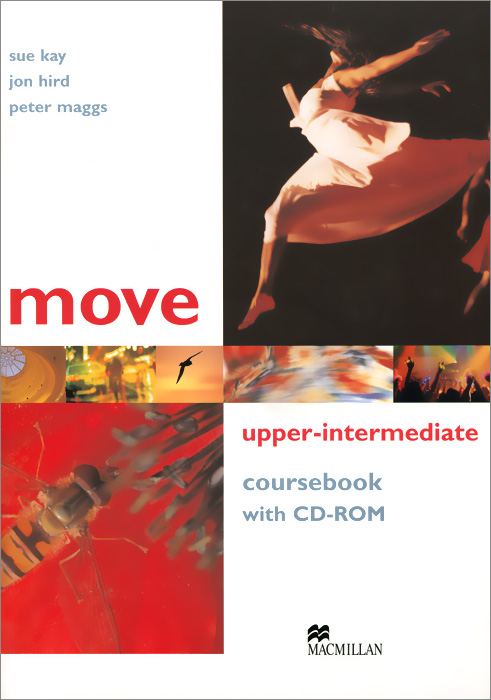 Move Upper-Intermediate: Coursebook (+ CD-ROM) 21st scooter 21st scooter детский самокат с сиденьем maxi scooter зеленый