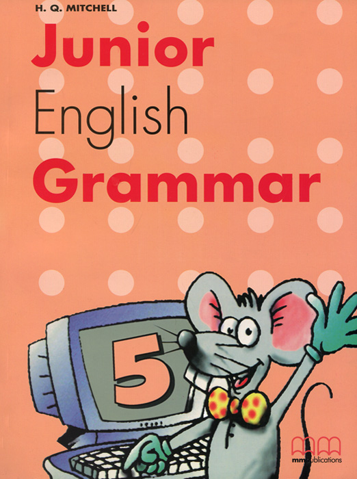 Junior English Grammar: Book 5 cambridge young learners english tests flyers 4 student s book
