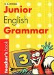 JUNIOR ENGLISH GRAMMAR 3TEACHER'S BOOK mastering english prepositions