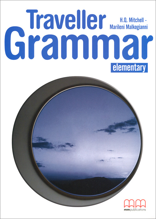 Traveller: Elementary: Grammar Book my grammar lab level advanced
