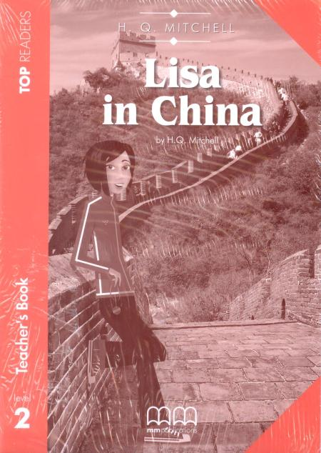 TOP READERS - LISA IN CHINA TEACHER'S PACK (INCL.SB+ GLOSSARY) top readers railway children student s pack incl glossary cd