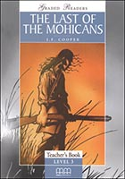 GRADED READERS CLASSIC STORIES - THE LAST OF THE MOHICANS TEACHER'S BOOK  (V.2)
