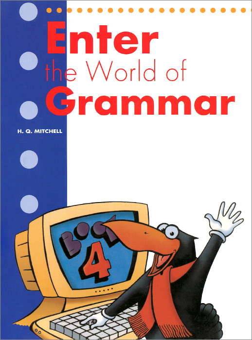 Enter the World of Grammar: Book 4