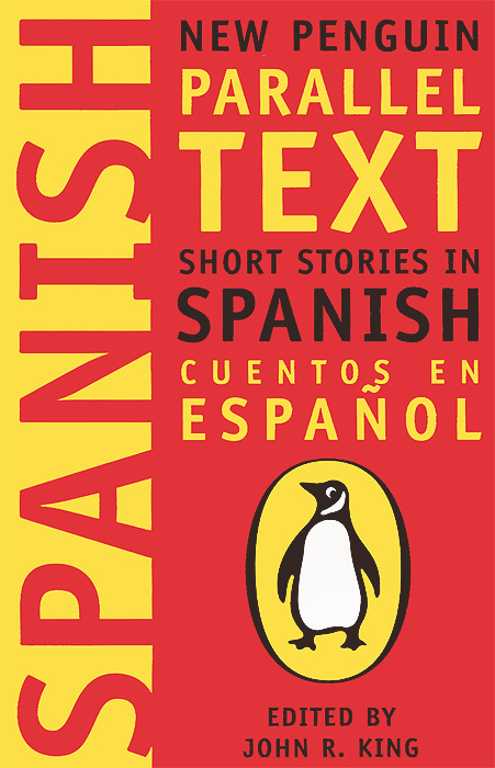 Short Stories in Spanish: New Penguin Parallel Text king j r edit short stories on spanish