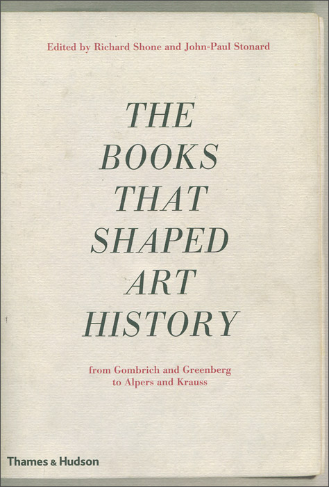 The Books that Shaped Art History: From Gombrich and Greenberg to Alpers and Krauss samuel richardson clarissa or the history of a young lady vol 8