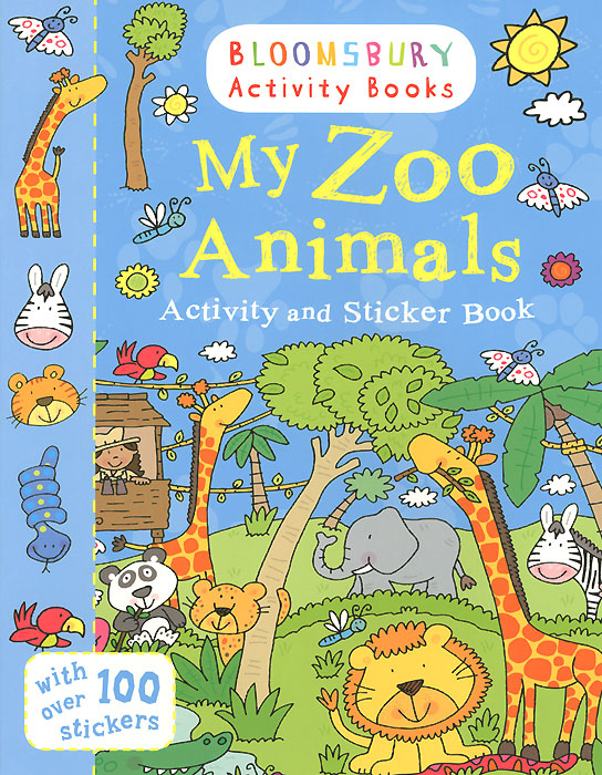 My Zoo Animals: Activity and Sticker Book my car and things that go sticker activity book