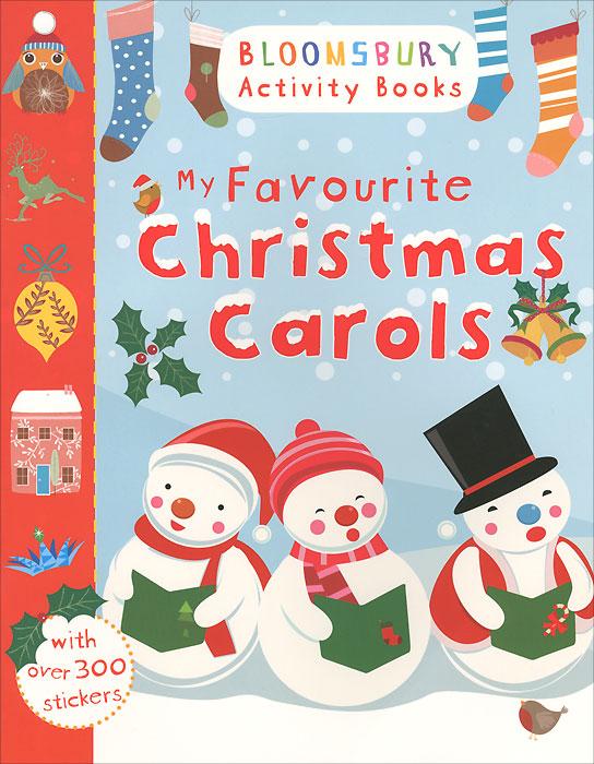 My Favourite Christmas Carols: Sticker Storybook my fairies sticker storybook