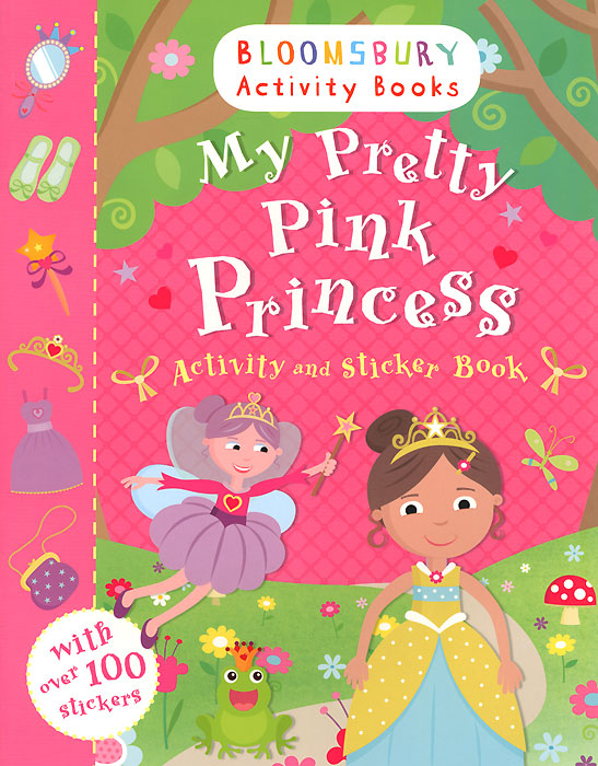 My Pretty Pink Princess: Activity and Sticker Book pretty ponies colouring book