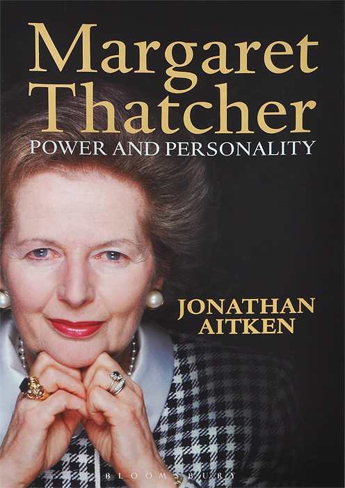 Margaret Thatcher: Power and Personality mrs thatcher s revolution – the ending of the socialist era paper