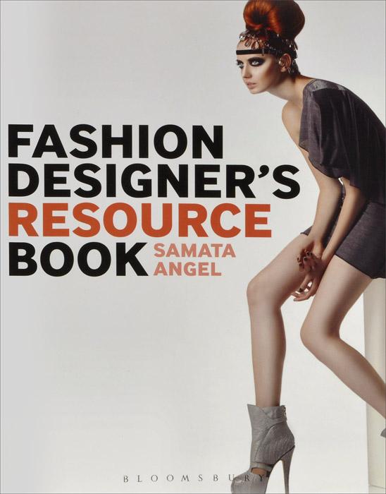 цена на Fashion Designer's Resource Book