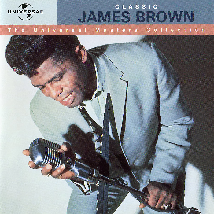 Джеймс Браун James Brown. Universal Masters james brown james brown night train colour