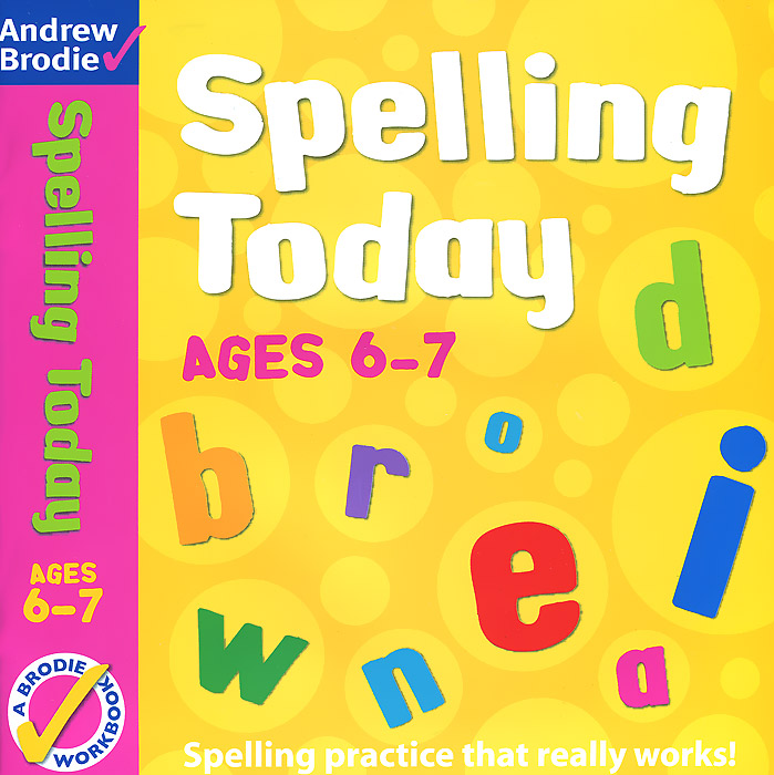 Spelling Today: Ages 6-7