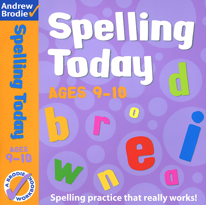 Spelling Today: Ages 9-10