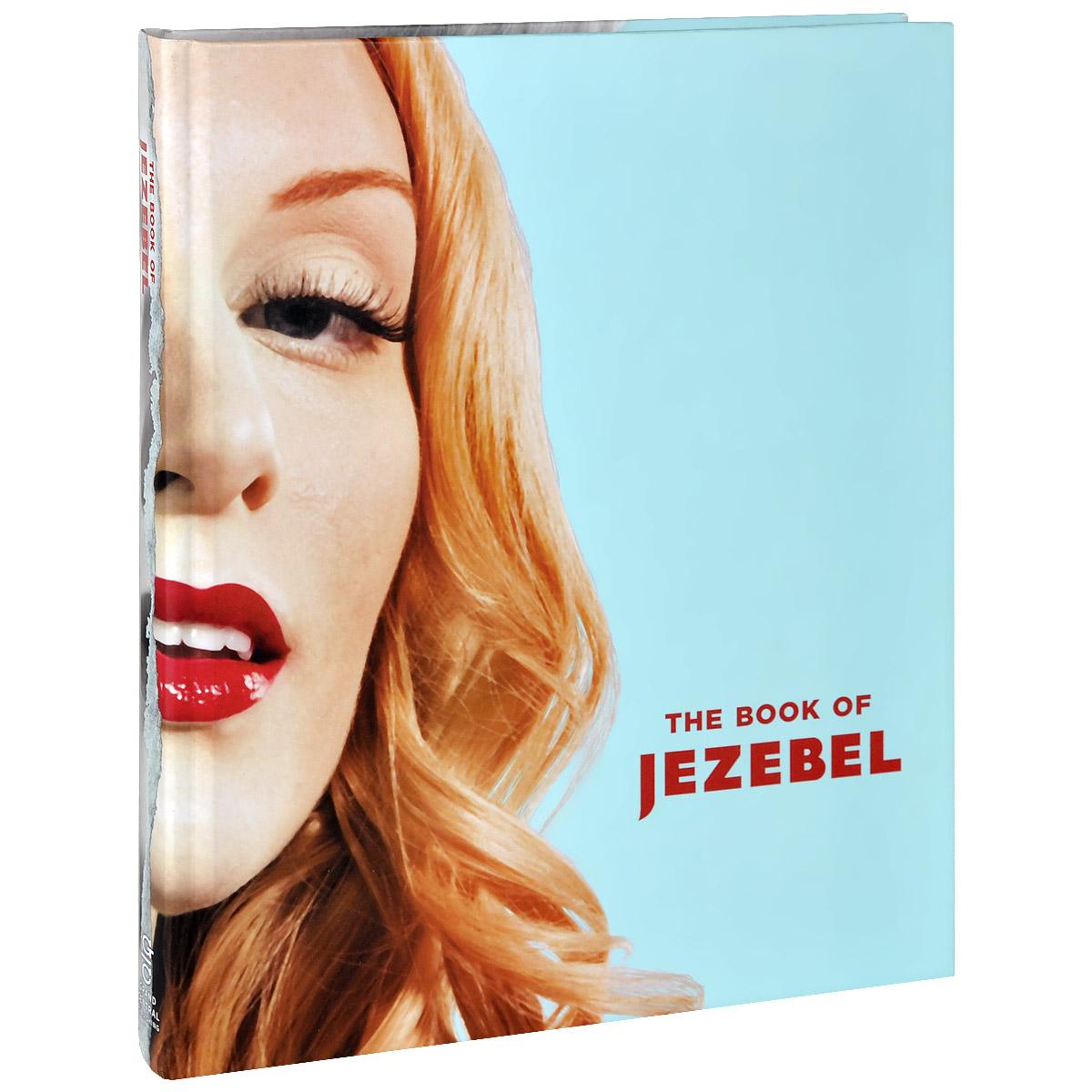 The Book of Jezebel kate harding amanda hess the book of jezebel
