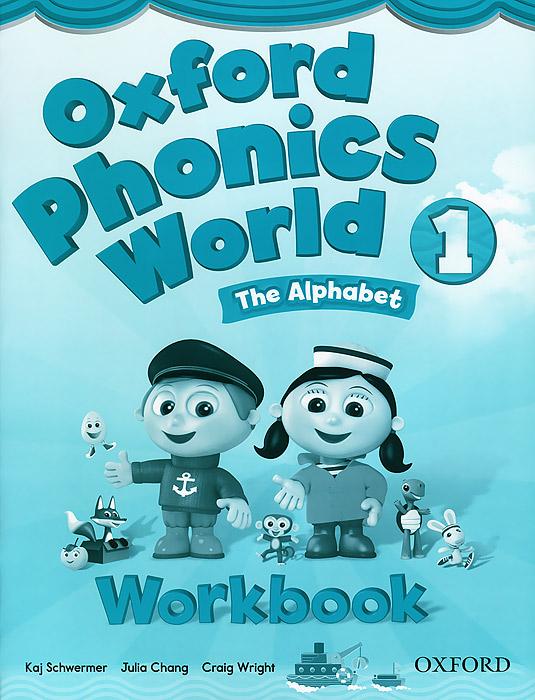 Oxford Phonics World 1: The Alphabet: Workbook ladybird i m ready for phonics say the sounds