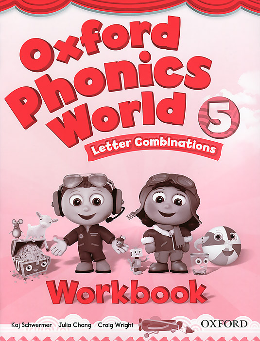 Oxford Phonics World 5: Letter Combination: Workbook ladybird i m ready for phonics say the sounds