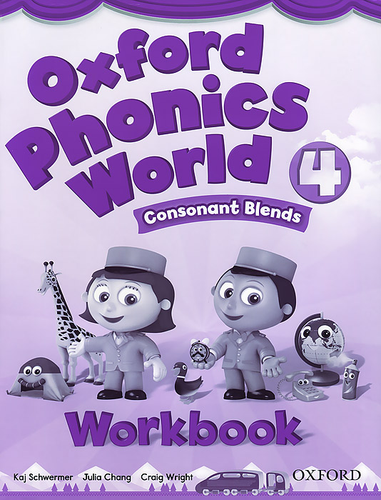 Oxford Phonics World 4: Consonant Blends: Workbook ladybird i m ready for phonics say the sounds