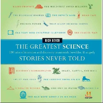 The Greatest Science Stories Never Told: 100 Tales of Invention and Discovery to Astonish, Bewilder, & Stupefy ghost stories of edith wharton tales of mystery