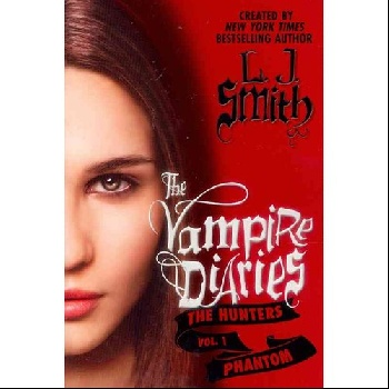 Vampire Diaries: The Hunters: Phantom, The american vampire vol 04