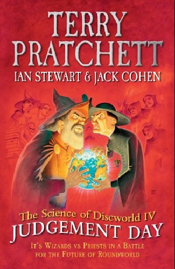 The Science of Discworld Iv: Judgement Day the discworld almanak