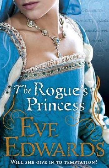 The Rogues Princess edwards eve the rogues princess