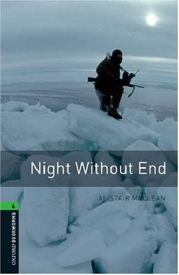 купить Oxford Bookworms Library: Stage 6: Night Without End по цене 619 рублей