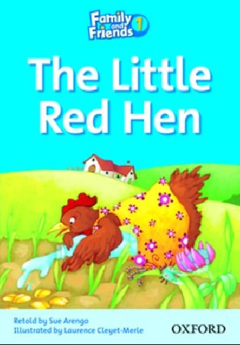 Family and Friends Readers 1: The Little Red Hen family and friends readers 4 the lost world
