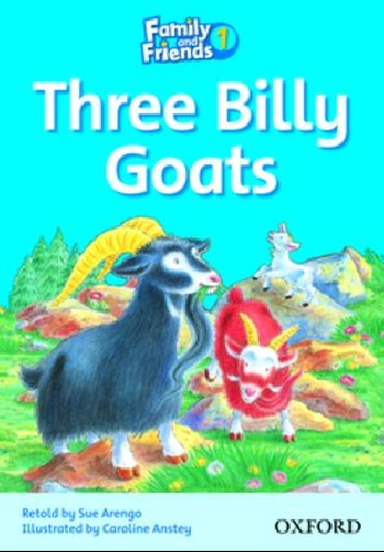 Family and Friends Readers 1: Three Billy Goats family and friends readers 4 the lost world