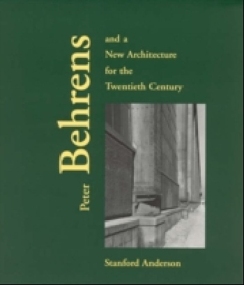 Peter Behrens & a New Architecture for the Twentieth Century new england textiles in the nineteenth century – profits
