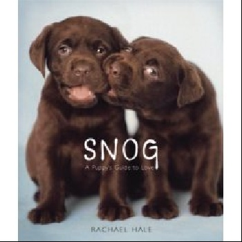 Snog: A Puppys Guide to Love