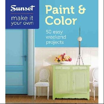 Sunset Make It Your Own: Paint & Color rb stuart second marriage make it happy make it last