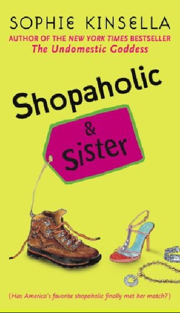 Shopaholic & sister mini shopaholic