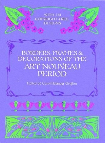 Borders, Frames and Decorations of the Art Nouveau Period borders