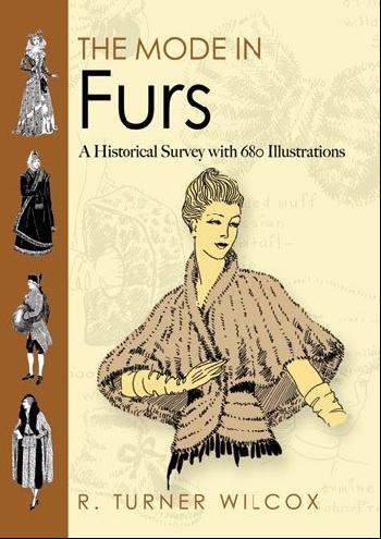 The mode in furs: a historical survey with 680 illustrations shk mode sh019ewrjn62 shk mode