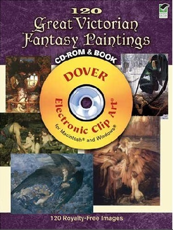120 Great Victorian Fantasy Paintings CD-ROM and Book zhou jianzhong ред oriental patterns and palettes cd rom