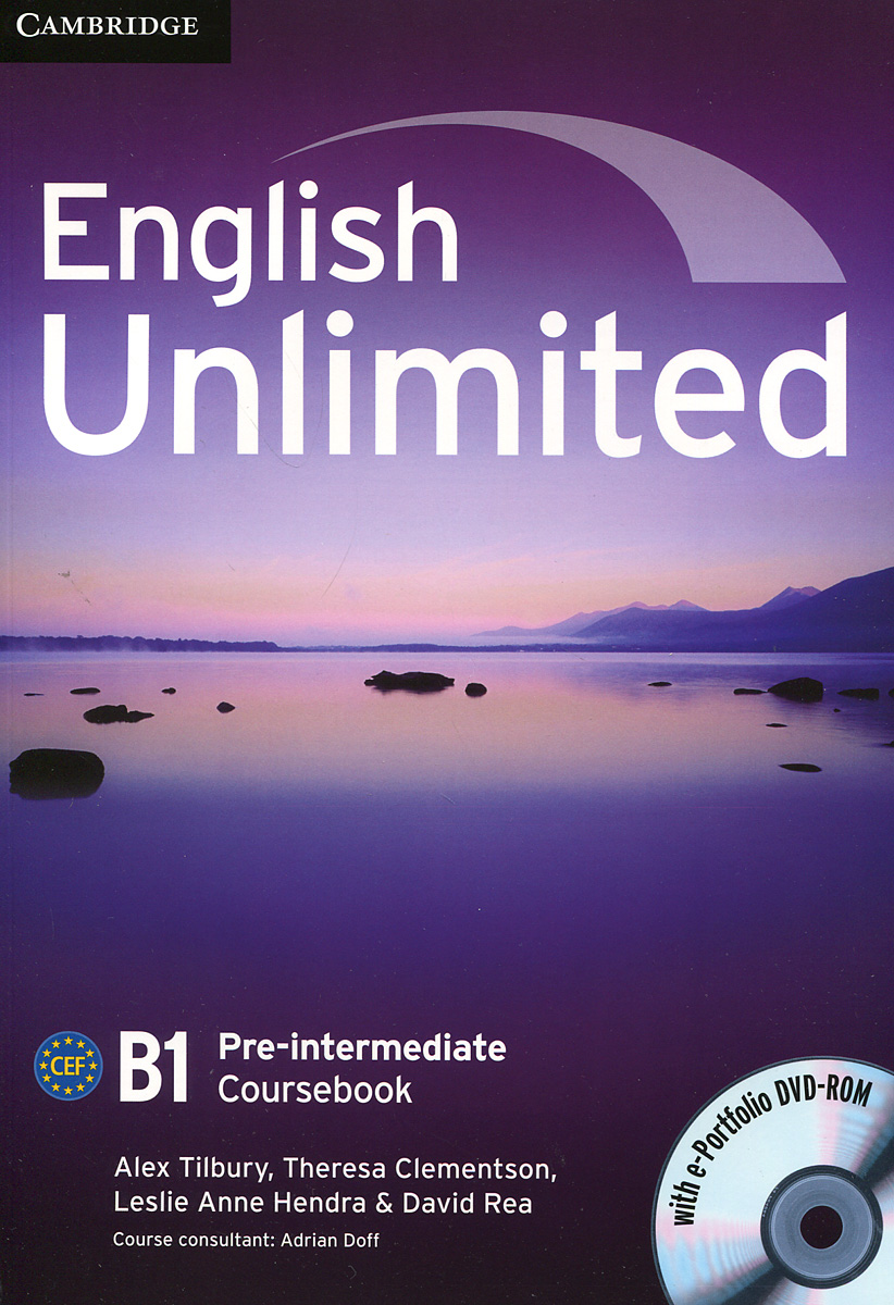English Unlimited: Pre-intermediate B1 : Coursebook (+ DVD-ROM) english unlimited a1 starter teacher s pack dvd rom